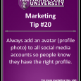 Always add an avatar (Profile photo) to all social media accounts so people know they have the right profile.