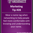 Wear a nametag when networking to help people feel more comfortable with knowing and understanding your name.
