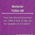 Your Site Should Grow Your List, Offer A Way To Sign Up For Updates Or Have A Freebie and turn it into a business growth tool.
